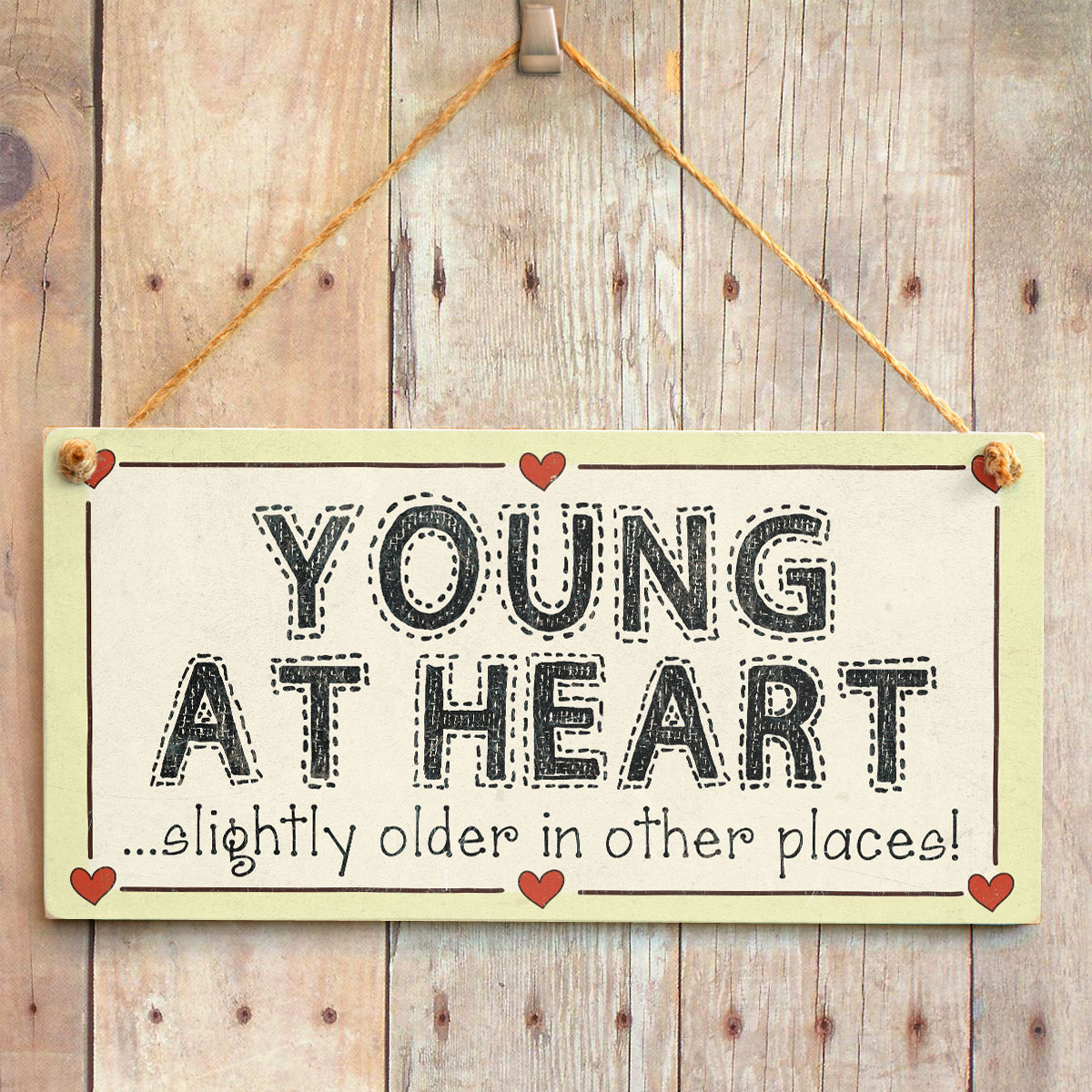 Young At Heart Slightly Older In Other Places!