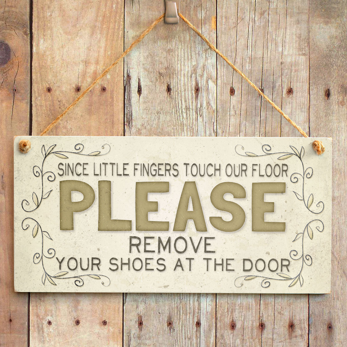 Since Little Fingers Touch Our Floor Please Remove Your