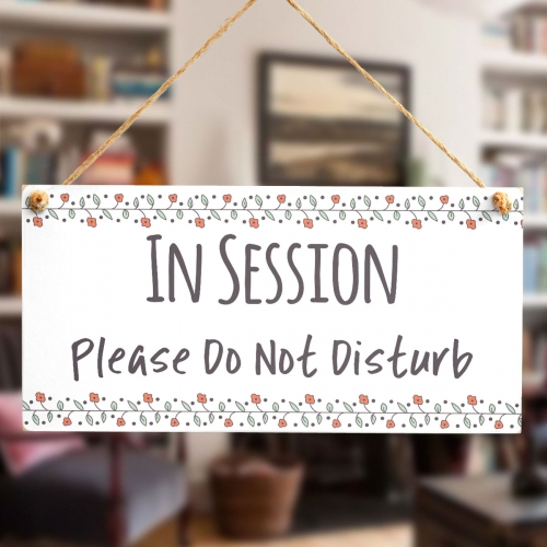 in session please do not disturb buttonhillcottage