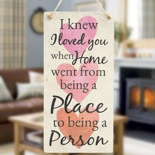 I Knew I Loved You When Home Went From Being A Place To Being A Person